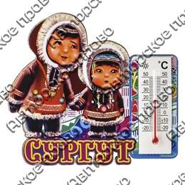 Магнит 1-слойный Этно дети с фурнитурой - термометром с символикой Вашего города