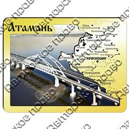 Магнит зеркальный с картинкой Карта-мост Атамань