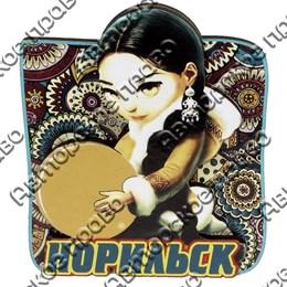 Сувенирный магнит Девушка с бубном и символикой Норильска